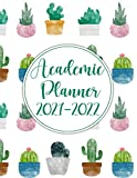 Academic Planner 2021-2022: Weekly and Monthly School Year Calendar Agenda Schedule Organizer | School & College Student Planner 2021-2022 / July ... 2022 Starting in July (Pretty Cactus Cover)