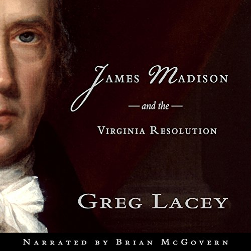 James Madison and the Virginia Resolution cover art