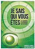 Je sais qui vous êtes - Le manuel d'espionnage sur Internet - Format Kindle - 8,99 €