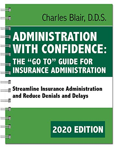"""Compare Textbook Prices for Administration with Confidence: The """"Go To"""" Guide for Insurance Administration  ISBN 9780578543413 by Dr. Charles Blair and Associates"""