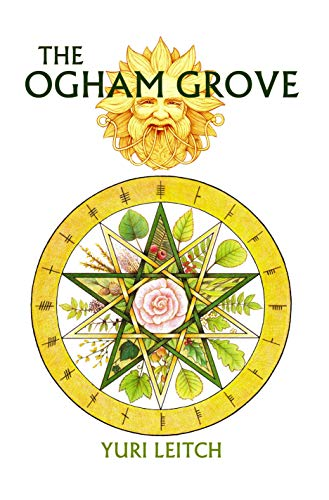 The Ogham Grove: The Year Wheel of the Celtic/Druidic god Ogma the Sun-Faced