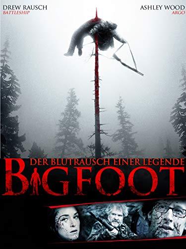 Bigfoot - Der Blutrausch einer Legende