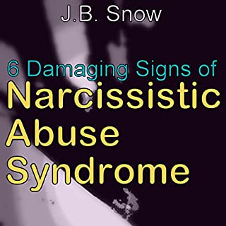 6 Damaging Signs of Narcissistic Abuse Syndrome audiobook cover art