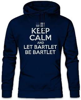 Urban Backwoods Keep Calm and Let Bartlet Be Hoodie Sudadera con Capucha Sweatshirt