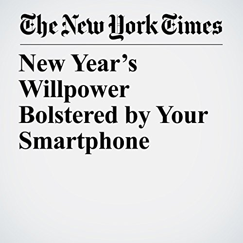 New Year's Willpower Bolstered by Your Smartphone copertina