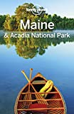 Lonely Planet Maine & Acadia National Park (Travel Guide)