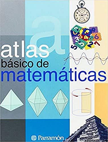 Atlas básico de Matemáticas (Atlas básicos)