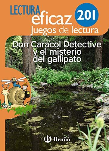 Don Caracol Detective y el misterio del gallipato Juego de Lectura: 201