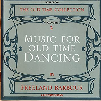 Music for Old Time Dancing, Vol. 2