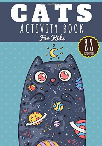 Cats activity book for kids: Age 4 - 8 Years Girls & Boys | Kindergarten...