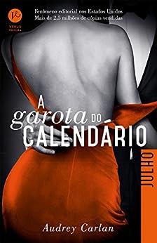 A garota do calendário: Julho (Portuguese Edition) by [Audrey Carlan]