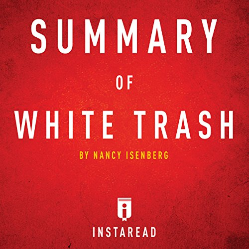 Summary of White Trash by Nancy Isenberg Titelbild
