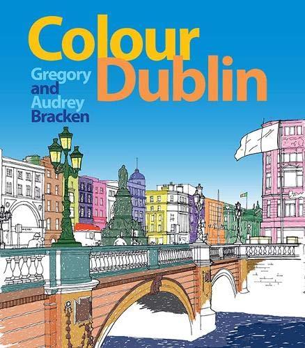 Colour Dublin (Colouring Books)