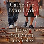 Have You Seen Luis Velez? audiobook cover art