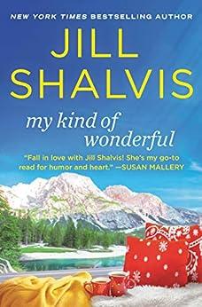 My Kind of Wonderful (Cedar Ridge Book 2) by [Jill Shalvis]