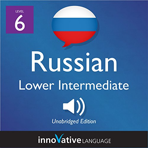 Learn Russian - Level 6: Lower Intermediate Russian     Volume 1: Lessons 1-25              De :                                                                                                                                 Innovative Language Learning LLC                               Lu par :                                                                                                                                 RussianPod101.com                      Durée : 4 h et 26 min     Pas de notations     Global 0,0
