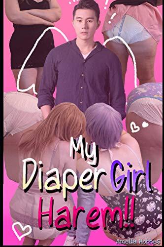 My Diaper Girl Harem!!