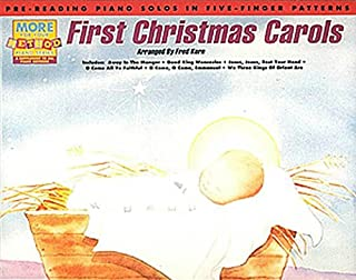 First Christmas Carols: Pre-Reading Piano Solos in Five-Finger Patterns