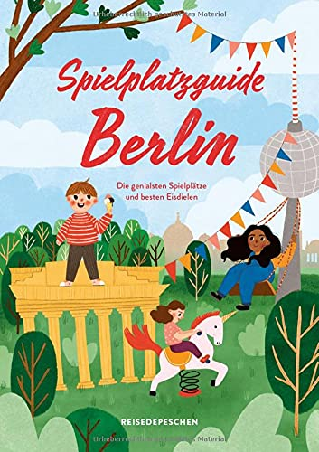 Reisedepeschen Verlag Spielplatzguide Berlin Bild