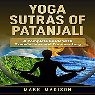 Yoga Sutra of Patanjali: A Complete Guide with Translations and Commentary audiobook cover art