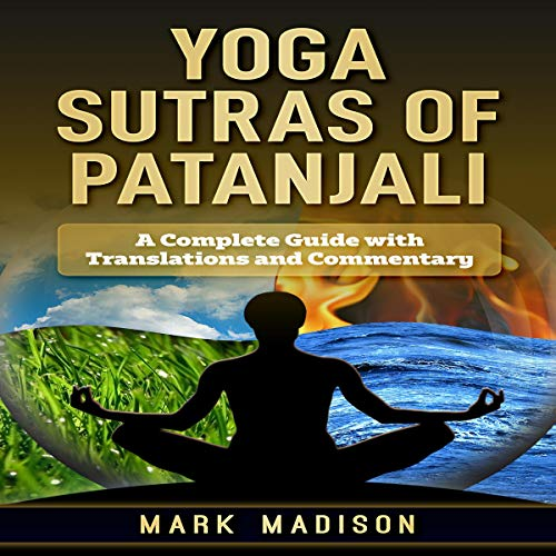 Yoga Sutra of Patanjali: A Complete Guide with Translations and Commentary  By  cover art