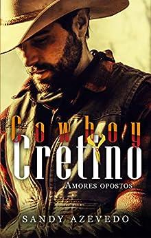 Cowboy Cretino por [Sandy Azevedo]