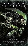 Alien: Prototype (English Edition)
