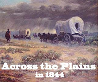 Across the Plains in 1844