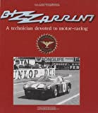 Bizzarrini - A Technician Devoted to Motor Racing