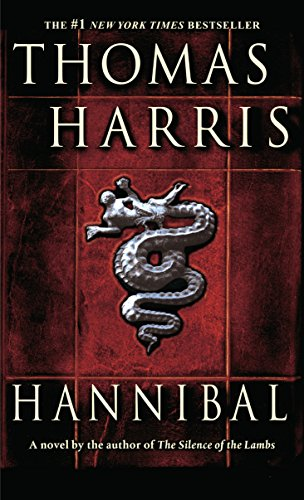 Hannibal: A Novel (Hannibal Lecter Book 3) (English Edition)