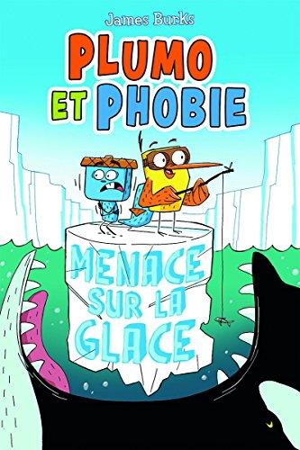 Plumo Et Phobie: Menace Sur La Glace