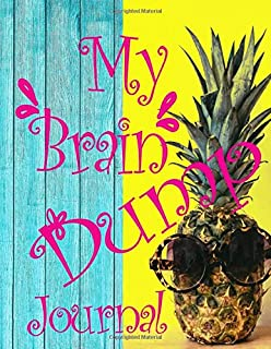 My Brain Dump Journal: Adorable Notebook with Pineapple Wearing Sunglasses.