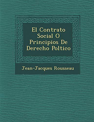 El Contrato Social O Principios de Derecho Pol Tico