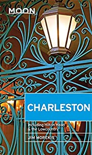 Moon Charleston (First Edition): Including Hilton Head & the Lowcountry