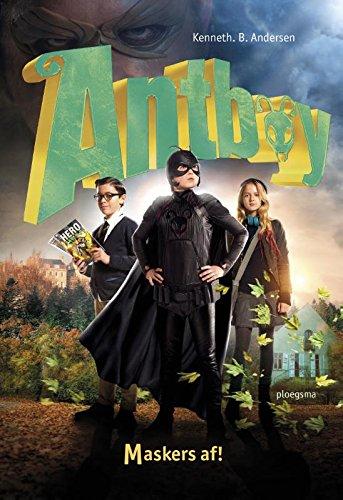 Maskers af! (Antboy, Band 3)