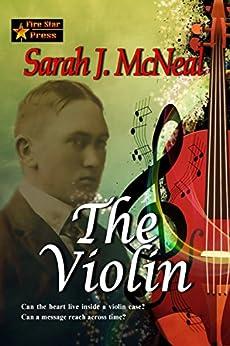 The Violin by [Sarah J. McNeal]