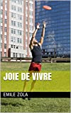 JOIE DE VIVRE - Format Kindle - 2,40 €