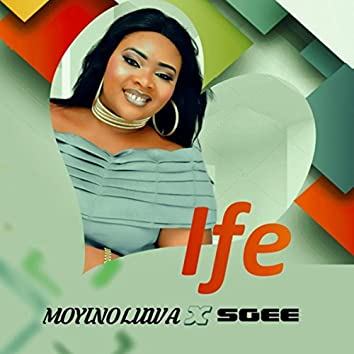 Ife (feat. Sgee)