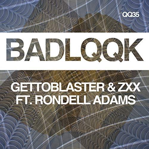 Gettoblaster & ZXX ft. Rondell Adams