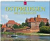 OSTPREUSSEN / WESTPREUSSEN - Original Stürtz-Kalender 2017 - Großformat-Kalender 60 x 48 cm