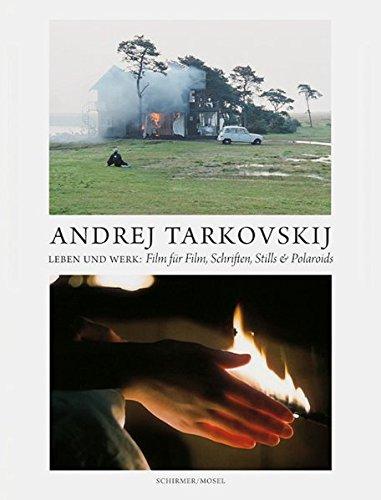 Andrej Tarkovskij - Leben und Werk: Film für Film, Schriften, Stills & Polaroids
