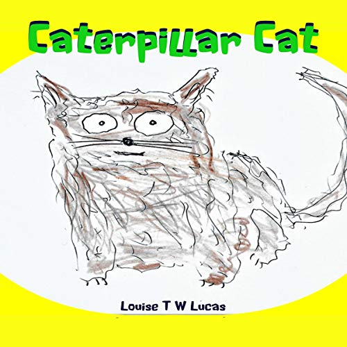 Caterpillar Cat audiobook cover art