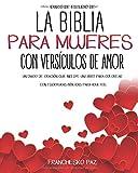 Diario De Estudio De La Biblia Para Mujeres Con Versículos De Amor.: Un Diario De Oración Que Incluy...