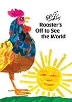 Rooster's Off to See the World (The World of Eric Carle)