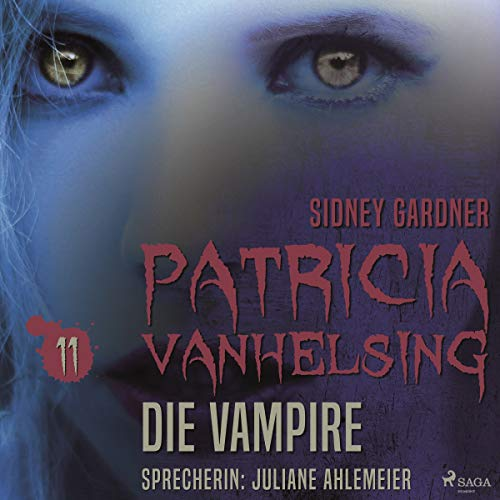 Die Vampire     Patricia Vanhelsing 11              By:                                                                                                                                 Sidney Gardner                               Narrated by:                                                                                                                                 Juliane Ahlemeier                      Length: 3 hrs and 10 mins     Not rated yet     Overall 0.0