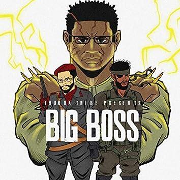 BIG Boss (feat. Shaka D. Cakes & Beezus)