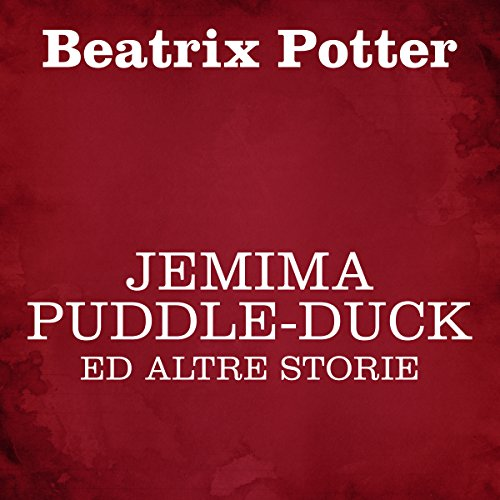 Jemima Puddle-Duck ed altre storie cover art