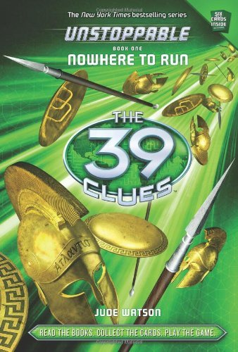 Unstoppable 1: Nowhere to Run (The 39 Clues) by Watson. Jude ( 2013 ) Hardcover