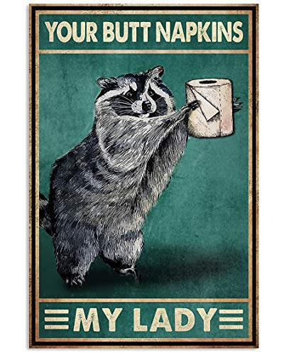 Raccoon with Toilet Paper, Your Butt Napkins My Lady Poster No Frame Or Framed Canvas 0.75 Inch, Motivational, Meaningful Wall Art Prints, Room Decor