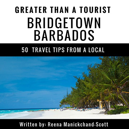 Greater Than a Tourist: Bridgetown, Barbados cover art